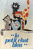 Le Petit chat bleu : . M. Hellstrom-Kennedy.…