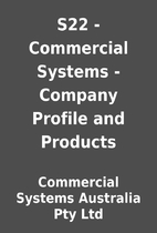 S22 - Commercial Systems - Company Profile…