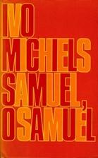 Samuel, o Samuel by Ivo Michiels