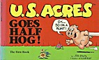 U.S. Acres Goes Half Hog! by Jim Davis