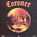 R.I.P. by Coroner