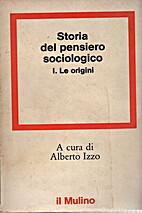 Storia del pensiero sociologico by Alberto…