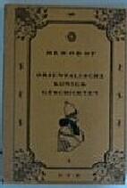 Herodot. Orientalische Königsgeschichten.…