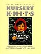 Nursery Knits by Tessa Watts-Russell