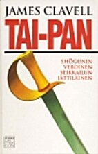 Tai-Pan: Part 1 by James Clavell