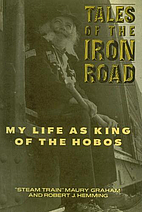 Tales of the Iron Road by Maury Graham