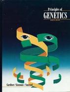 Principles of Genetics by Eldon John Gardner