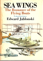 Seawings; the romance of the flying boats by…