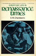 Everyday Life in Renaissance Times by E. R.…
