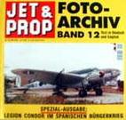 Jet & Prop Foto-Archiv, Band 12 ;…