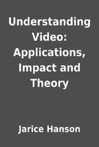 Understanding Video: Applications, Impact…