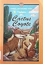 Animal Escapades: Cactus Coyote by…