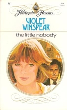 The Little Nobody by Violet Winspear
