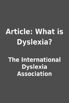 Article: What is Dyslexia? by The…