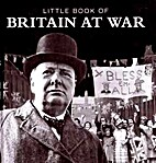 Little Book of Britain At War by Pat Morgan