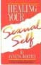 Healing Your Sexual Self by Janet Geringer…