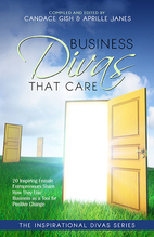 Business Divas That Care by Candace Gish
