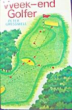 Week-End Golfer by Peter Gresswell