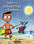 Todd and the Talking Pinata (Talk Kindness)…