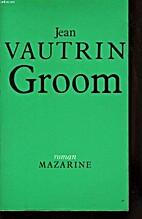 Groom by Jean Vautrin