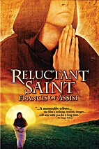 Reluctant Saint : Francis of Assisi [film…
