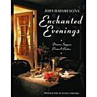 John Hadamuscin's Enchanted Evenings:…