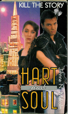 KILL THE STORY (Hart and Soul, No 1) by…
