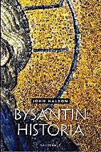 Byzantium: A History by John Haldon