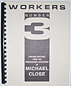 Workers 3 by Michael Close