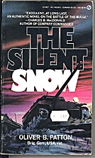 The Silent Snow by Oliver B Patton