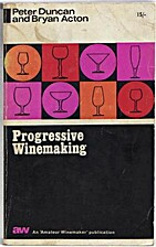 Progressive Winemaking: A Textbook Covering…
