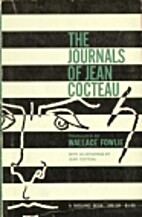 The Journals of Jean Cocteau by Jean Cocteau