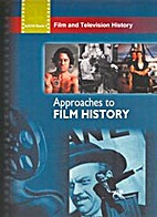Film And Television History Approaches To…
