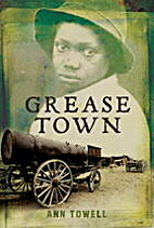 Grease Town by Ann Towell