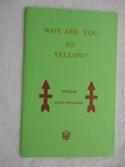 Why Are You so Yellow? 3820190, 32nd…