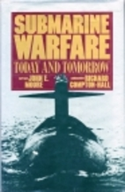 Submarine Warfare: Today and Tomorrow by…