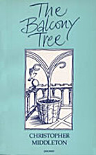The balcony tree by Christopher Middleton