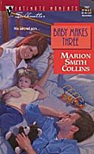 Baby Makes Three by Marion Smith Collins
