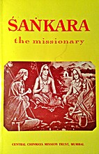 Sankara: The missionary by Swami…
