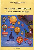 Les freres Montgolfier et leurs…