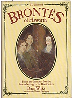 The Illustrated Brontes of Haworth by Brian…