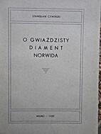 O gwiaździsty diament Norwida by Cywiński…