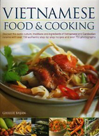 The Complete Vietnamese Cookbook by Ghillie…
