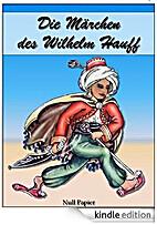 Die Märchen des Wilhelm Hauff -…
