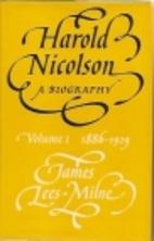 Harold Nicolson: 1886-1929 v. 1: A Biography…