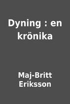 Dyning : en krönika by Maj-Britt…