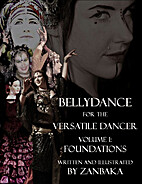 Foundations (Bellydance for the Versatile…