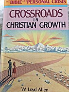 Crossroads in Christian Growth (The Bible…