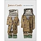 James Castle: A Retrospective (Philadelphia…