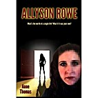 Allyson Rowe by Anne Thomas